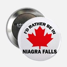 I'd Rather Be in Niagra Falls Button