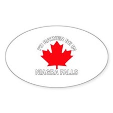 I'd Rather Be in Niagra Falls Oval Decal