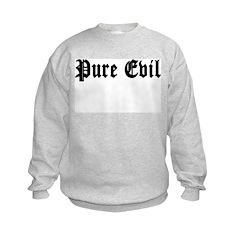 Pure Evil Sweatshirt