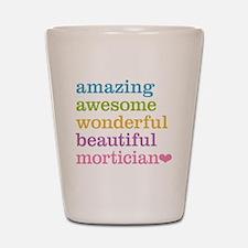 Amazing Mortician Shot Glass