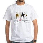 Nothin' Butt Chihuahuas White T-Shirt