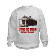 Living the Dream Clarksdale Sweatshirt