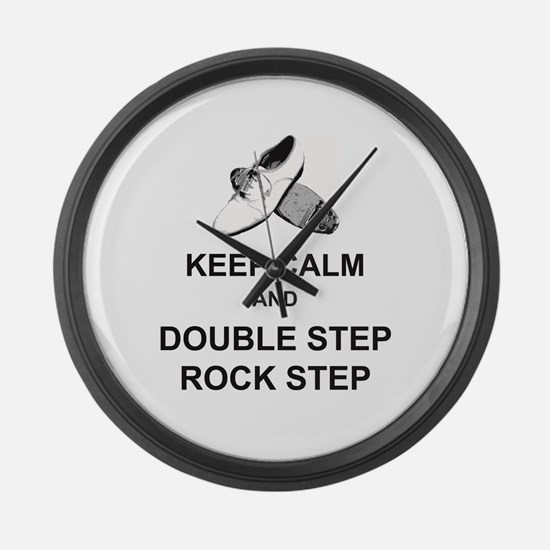 Keep Calm and Double Step Rock St Large Wall Clock