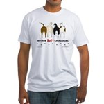Nothin' Butt Chihuahuas Fitted T-Shirt