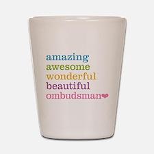 Amazing Ombudsman Shot Glass