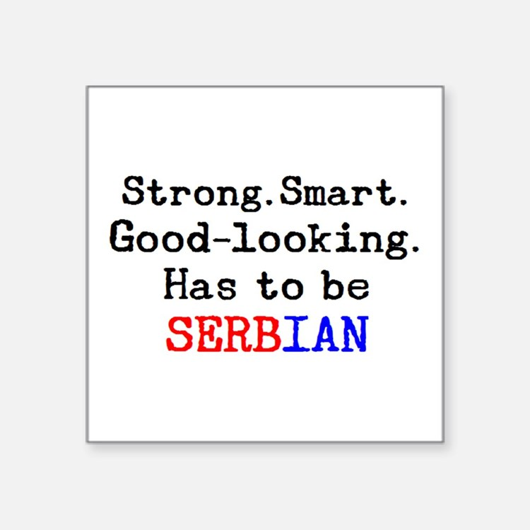 "be serbian Square Sticker 3"" x 3"""