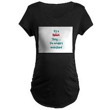 Rabbit Thing Maternity T-Shirt