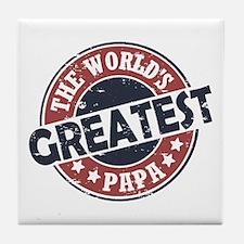 Worlds Greatest Papa Tile Coaster
