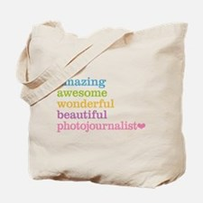 Amazing Photojournalist Tote Bag