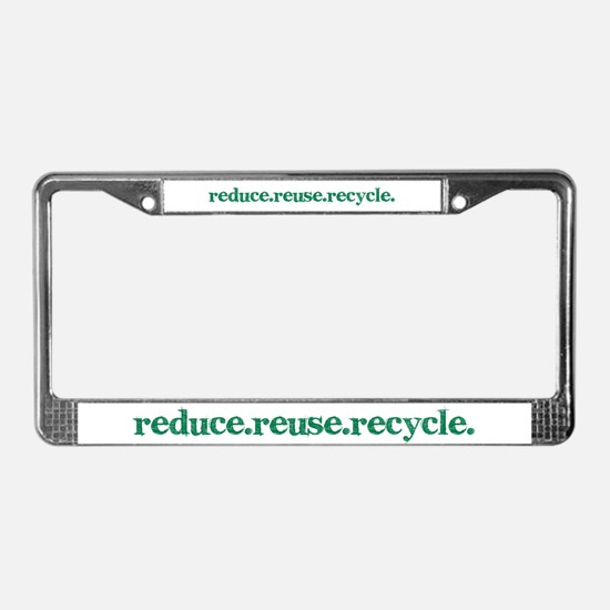 reduce.reuse.recycle. License Plate Frame