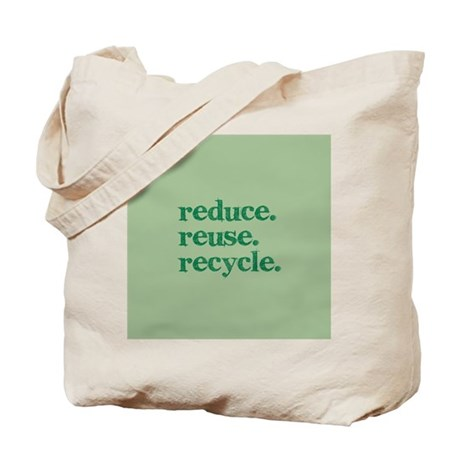 reduce.reuse.recycle. Tote Bag
