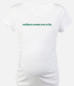 reduce.reuse.recycle. Shirt