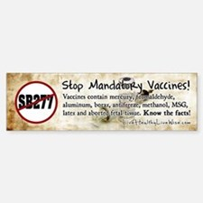 Stop Mandatory Vaccines Bumper Bumper Sticker