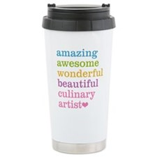 Amazing Culinary Artist Travel Coffee Mug