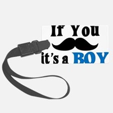 If You Mustache, It's a Boy Luggage Tag