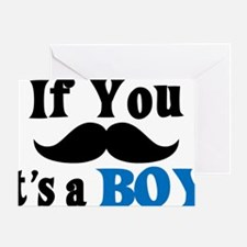 If You Mustache, It's a Boy Greeting Card
