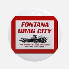 Cute Fontana california Round Ornament