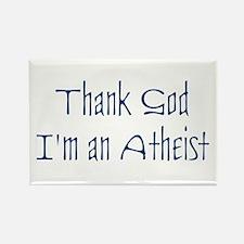 Thank God, I'm an Atheist Rectangle Magnet
