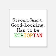 "be ethiopian Square Sticker 3"" x 3"""