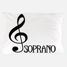 Soprano Pillow Case