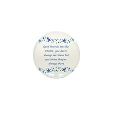 Good Friends Are Like Stars Mini Button (10 Pack)