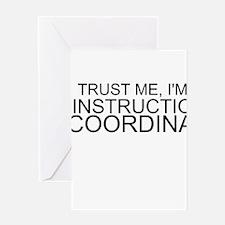 Trust Me, I'm An Instructional Coordinator Greetin