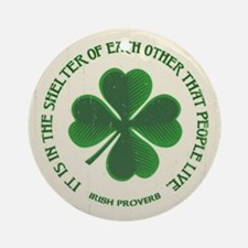 Irish Proverb -915 Round Ornament