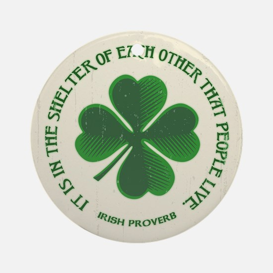 Irish Proverb -915 Round Ornament