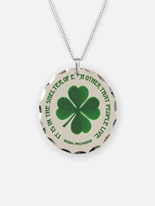Irish Proverb -915 Necklace