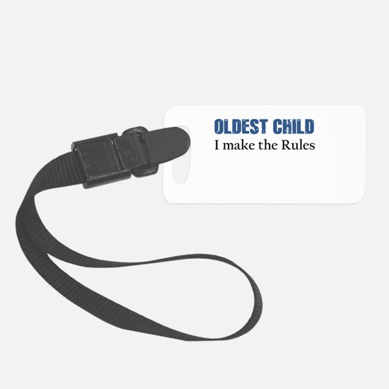OLDEST CHILD Luggage Tag