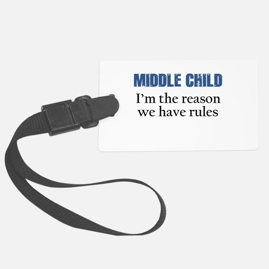 MIDDLE CHILD Luggage Tag