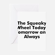 The Squeaky Wheel Today, Toma Greeting Cards (Pk o