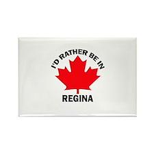 I'd Rather Be in Regina Rectangle Magnet
