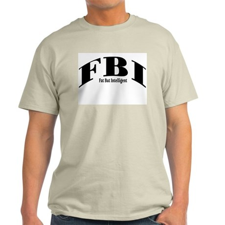 Fat But Intelligent Grey T-Shirt
