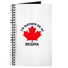 I'd Rather Be in Regina Journal