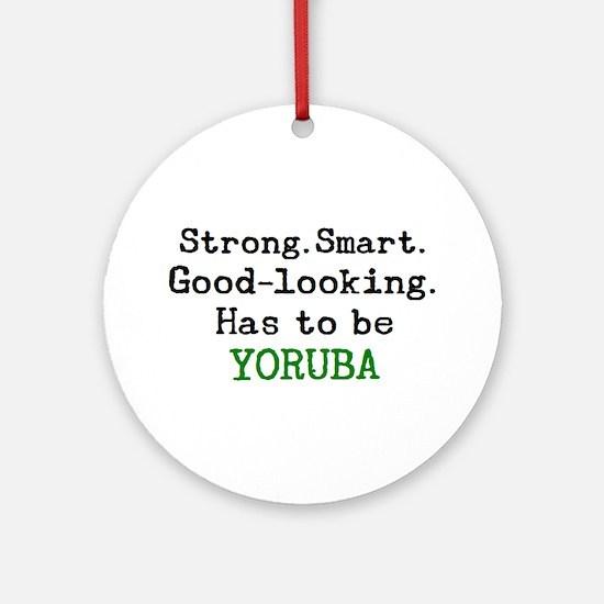 be yoruba Round Ornament