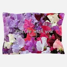 Peas be with you sweet peas Pillow Case