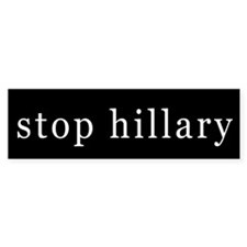 Stop Hillary Bumper Bumper Sticker