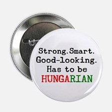 "be hungarian 2.25"" Button"