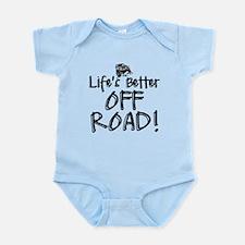 Lifes Better Off Road Body Suit