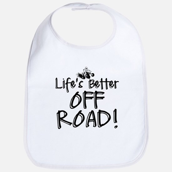 Lifes Better Off Road Bib