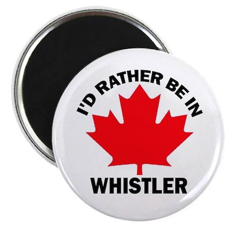 I'd Rather Be in Whistler Magnet