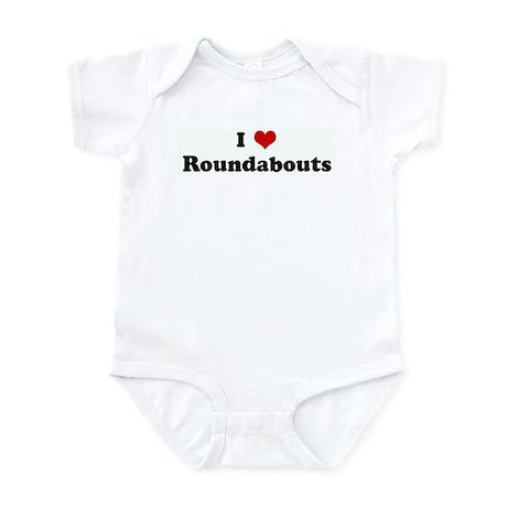 I Love Roundabouts Infant Bodysuit