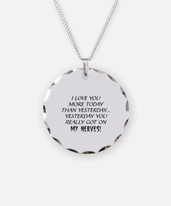 I LOVE YOU MORE TODAY THAN Y Necklace