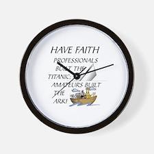 HAVE FAITH-TITANIC-ARK Wall Clock