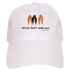 Nothin' Butt Shiba Inus Baseball Cap