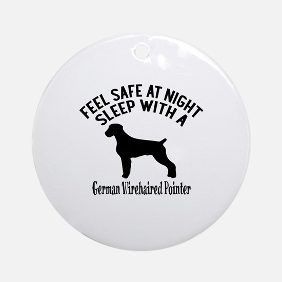Sleep With German Wirehaired Pointe Round Ornament