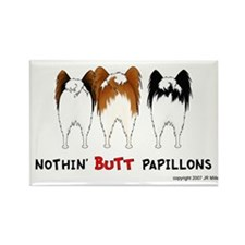 Nothin' Butt Papillons Rectangle Magnet