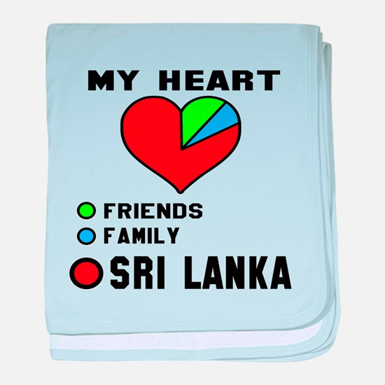 My Heart Friends, Family and Sri Lank baby blanket