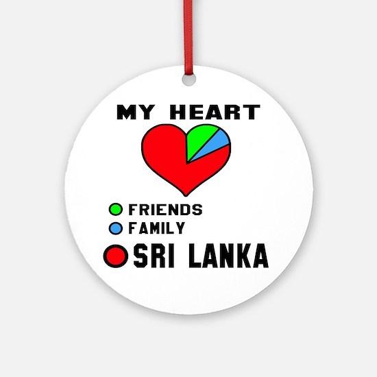 My Heart Friends, Family and Sri La Round Ornament